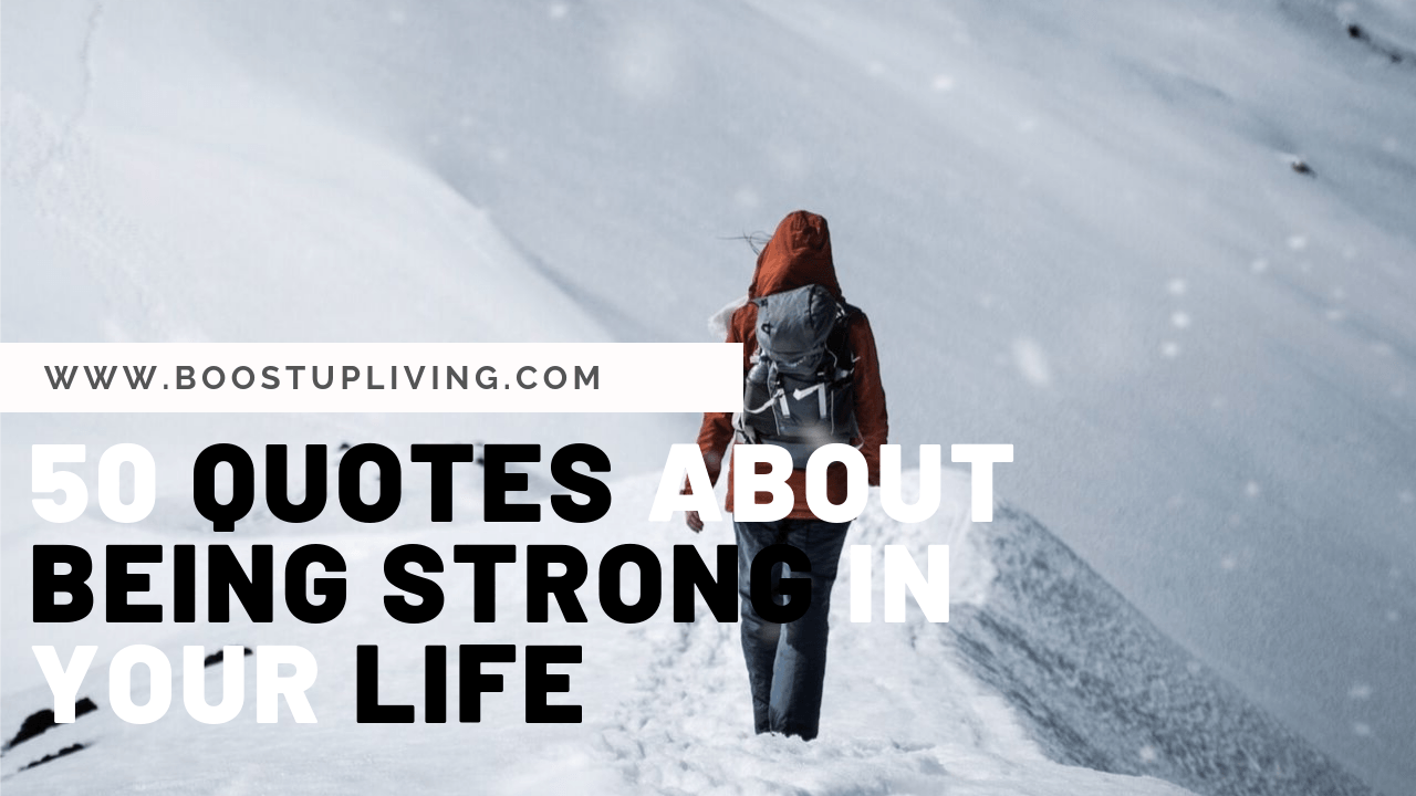quotes about being strong in your life