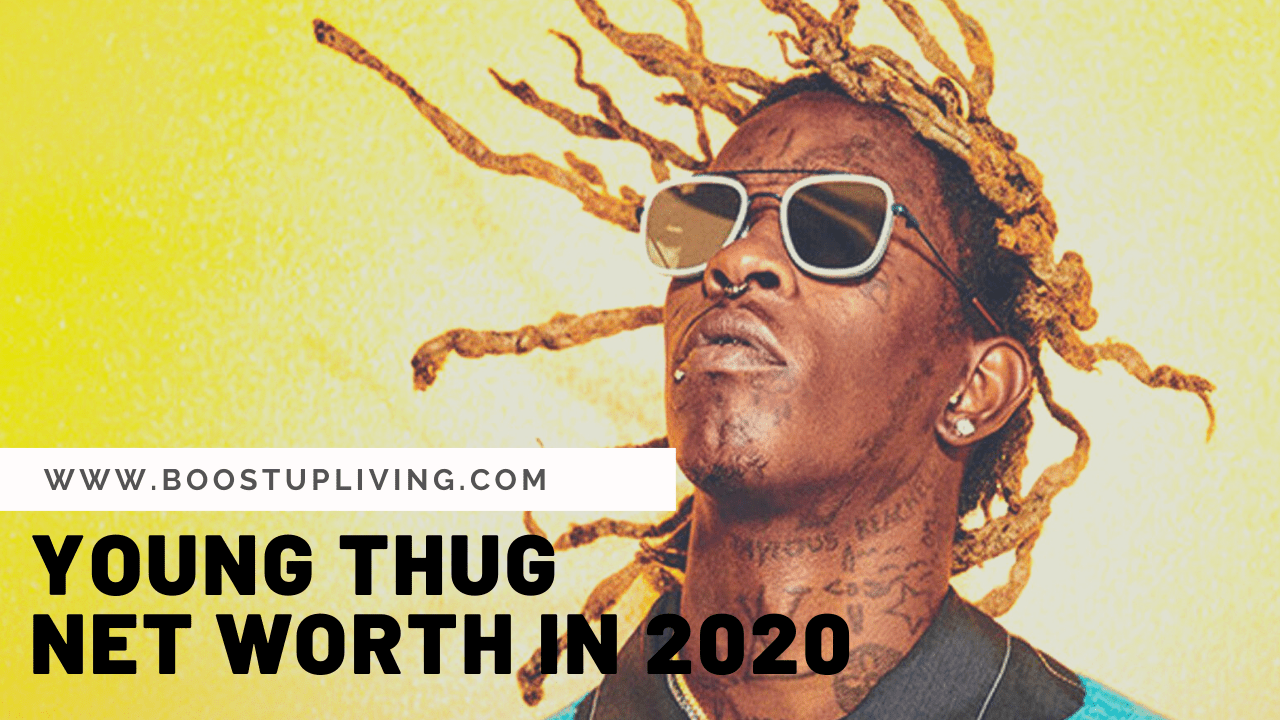 Young Thug Net Worth in 2020 | Celebrity Net Worth