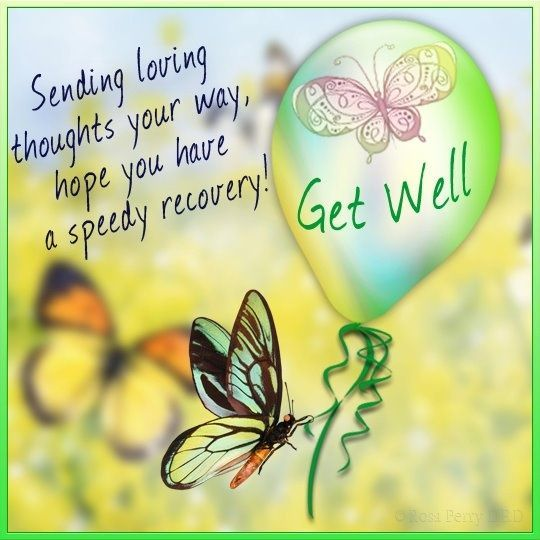 Spending loving thoughts your way, Hope you have a speedy recovery