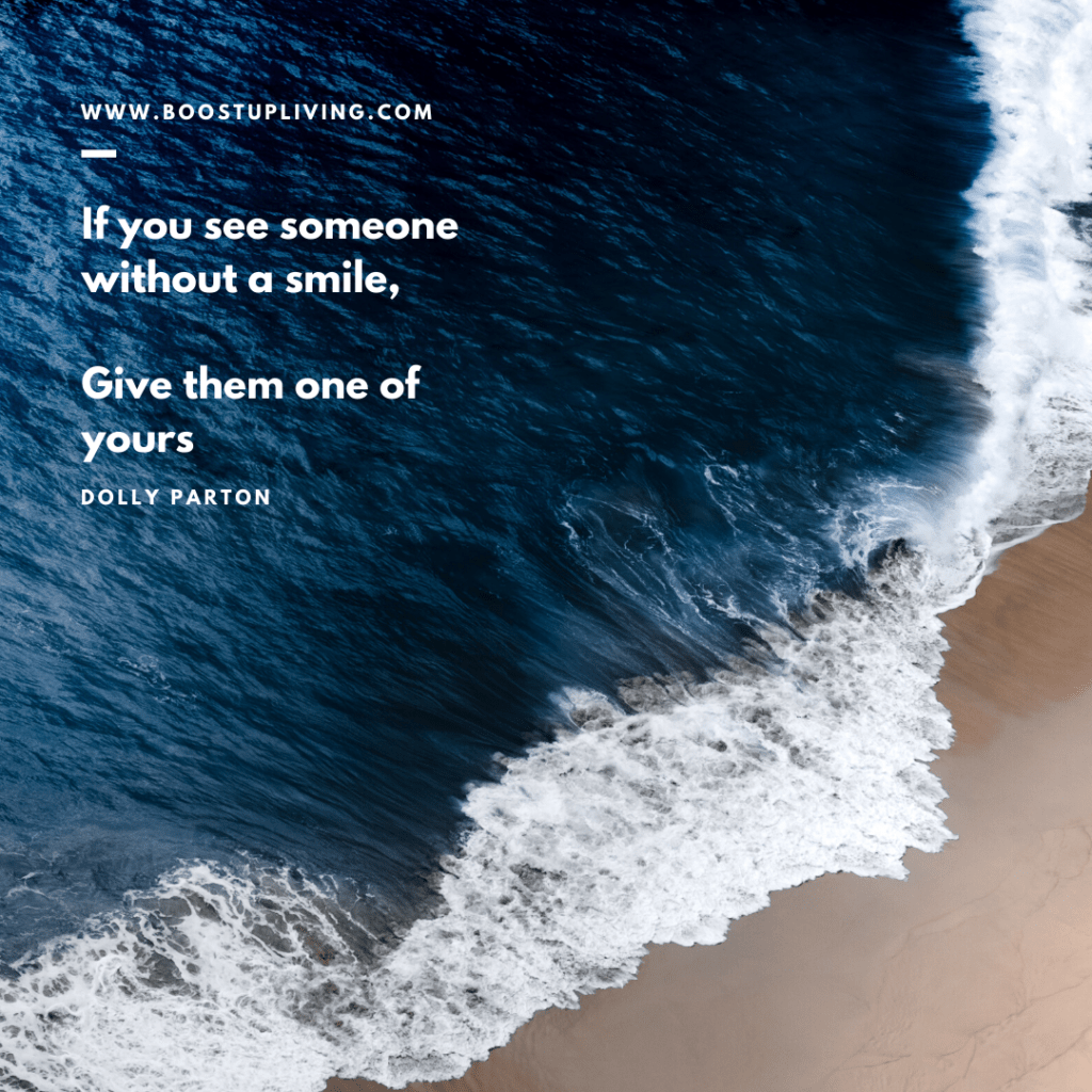 If you see someone without a smile, Give them one of yours - Inspirational Quote By Dolly Parton