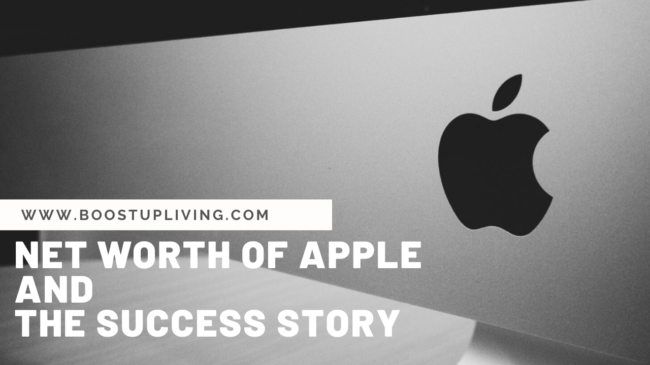 net worth of apple and their success story