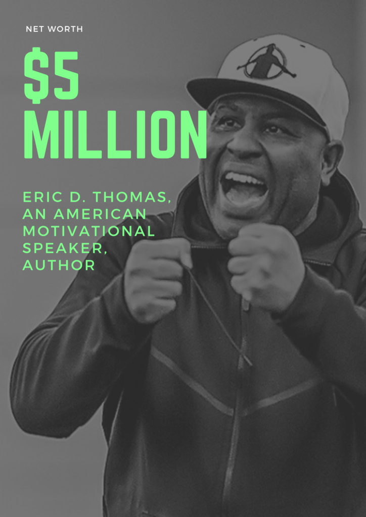 $5 Million Net worth of Eric Thomas An American Motivational Speaker Author