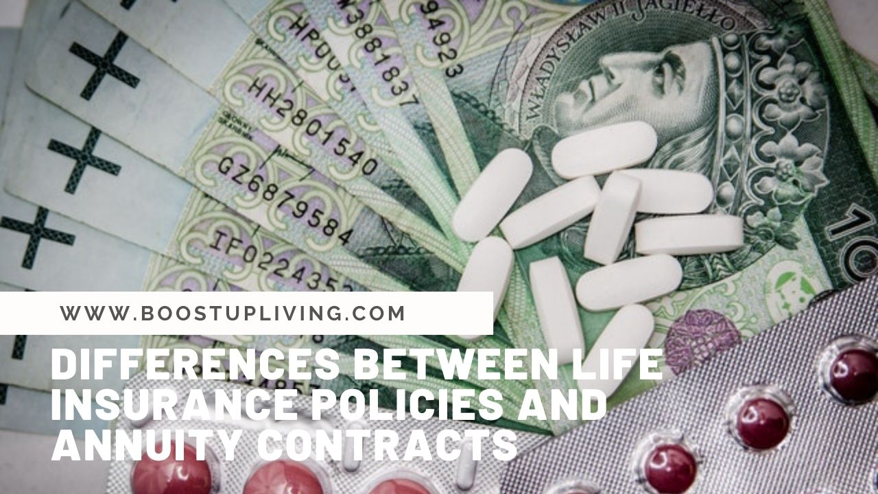Differences Between Life Insurance Policies and Annuity Contracts
