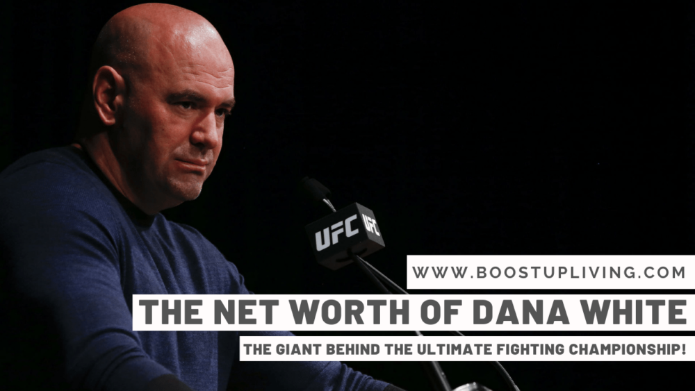 The Net Worth Of Dana White – The Giant Behind The Ultimate Fighting Championship