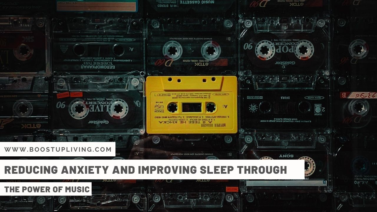 Reducing Anxiety And Improving Sleep Through The Power Of Music