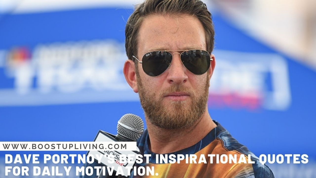 Dave Portnoy's Best Inspirational Quotes For Daily Motivation.